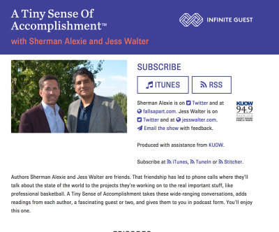"""Sherman Alexie and Jess Walter are the """"Car Talk of Scribes"""" in their new podcast A Tiny Sense of Accomplishment."""