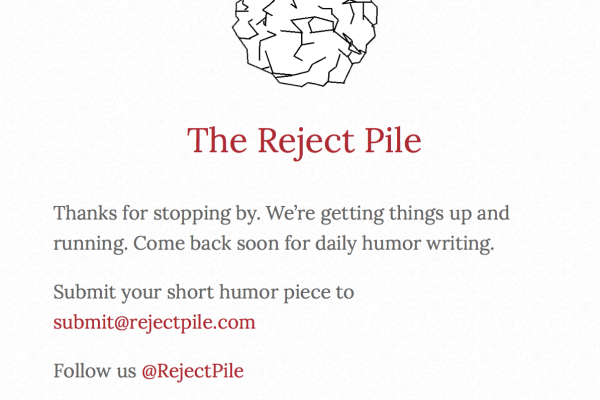 The Reject Pile is a new daily humor site