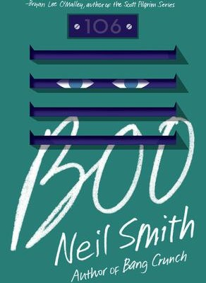 Boo, a YA novel by Neil Smith