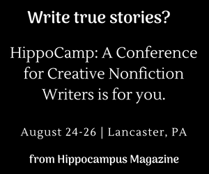 HippoCamp: A Conference for Creative Nonfiction Writers in Lancaster, PA